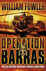 Operation Barras: The SAS Rescue Mission Sierra Leone 2000 by William M. Fowler (Paperback, 2005)