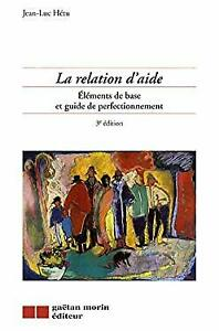 Relation-d-039-Aide-Elements-de-Base-et-Guide-de-Perfectionnement-by-Hetu-J-l