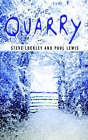 The Quarry by Steve Lockley, Paul Lewis (Paperback / softback, 2002)