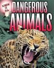 Dangerous Animals by James Nixon (Paperback, 2015)