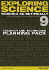 Exploring Science: Working Scientifically Teacher & Technician Planning Pack Year 9 by Mark Levesley, Susan Kearsey, Sue Robilliard, Iain Brand, P. Johnson (Loose-leaf, 2015)