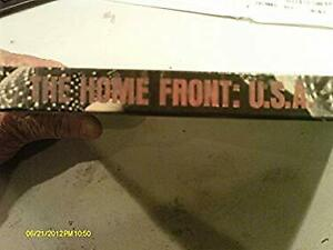 Home Front : U. S. A. Hardcover Time-Life Books