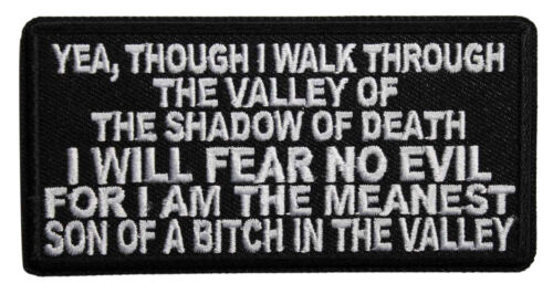 Biker Veteran 050-B Though I Walk Through The Valley Of Death Iron On Patch