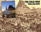 The Zulu War: Then and Now by Ian Castle, Ian Knight (Hardback, 1993)