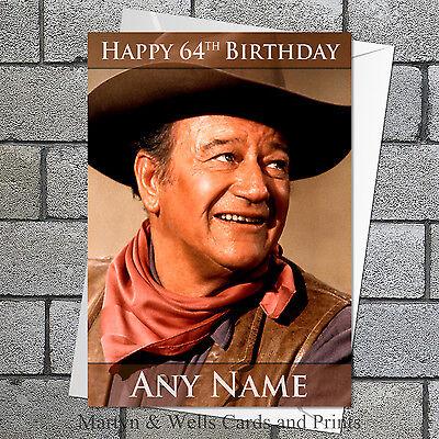 ANY NAME!! JOHN WAYNE ICONIC 2 PERSONALISED BIRTHDAY CARD LARGE A5 SIZE