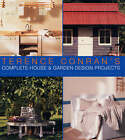 Terence Conran's Complete House and Garden Design Projects by Sir Terence Conran (Hardback, 2000)