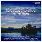 Joan Tower, Amy Beach, Arthur Foote: American Flute Quintets (2012)