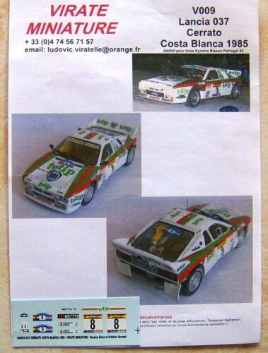 V009 LANCIA RALLYE 037 EVO 2  DARIO CERRATO RALLYE COSTA BLANCA 1985 VIRATE