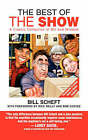 The Best of the Show by Bill Scheft (Paperback, 2006)