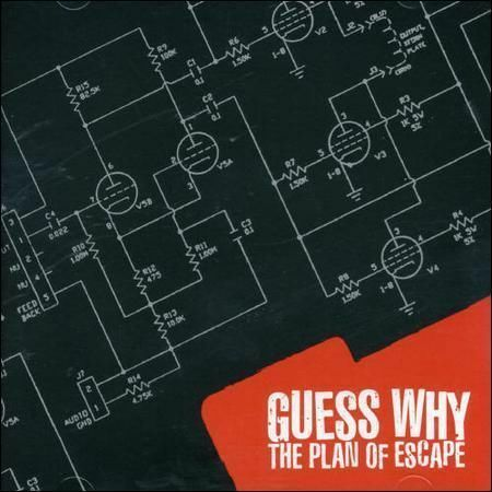 Guess Why - The Plan of Escape /4
