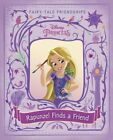 Rapunzel Finds a Friend by Ella Patrick (Hardback, 2016)