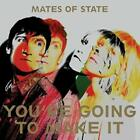 Youre Going To Make It von Mates of State (2015)
