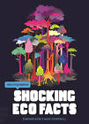 The Little Book of Shocking Eco Facts by Cameron Dunn, Mark Crundwell (Paperback, 2011)