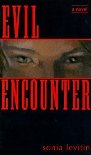 Evil Encounter by Sonia Levitin