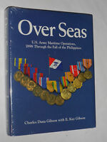 Book Over Seas - Us Army Maritime Operations: 1898 Through The Philippines