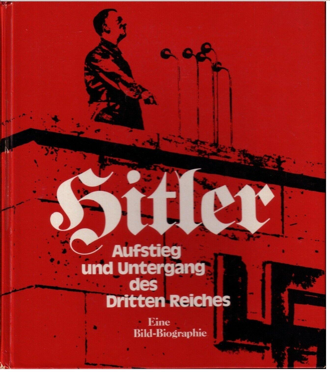 Hitler - Aufstieg und Untergang des Dritten Reiches