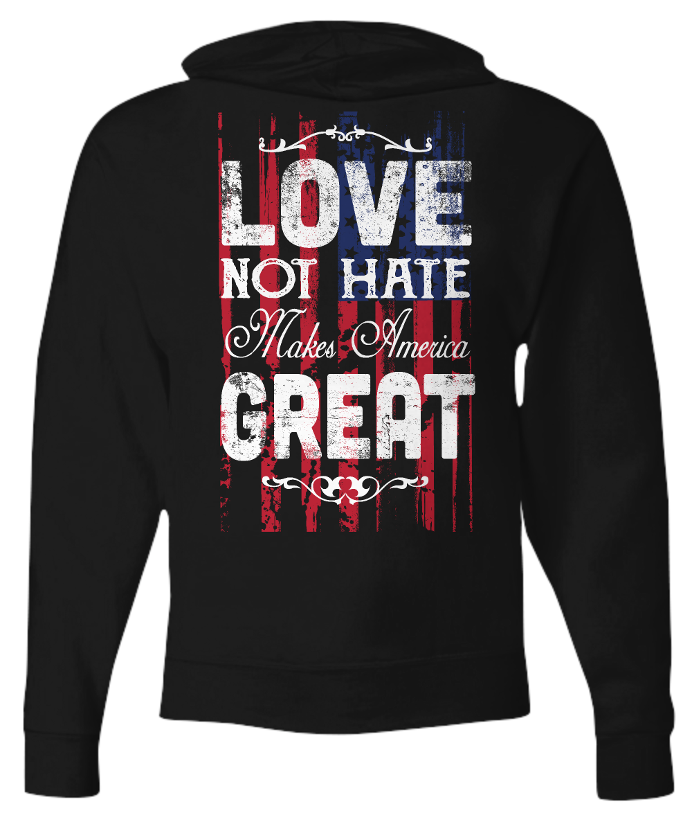 Love Not Hate Makes America Great - Full Zip Hoodie Gift idea for Men Damens