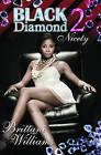 Black Diamond: Bk. 2: Nicety by Brittani Williams (Paperback, 2010)