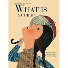What is a Child? by Beatrice Alemagna (Hardback, 2016)