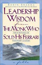 Leadership Wisdom from the Monk Who Sold His Ferrari, Sharma, Robin, Good Condit