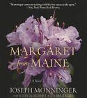 Margaret from Maine by Joseph Monninger (CD-Audio, 2012)