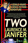 Two: A Gerald Knave Science Fiction Adventure by Laurence M Janifer (Paperback / softback, 2003)