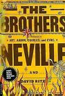 The Brothers by David Ritz, Cyril Neville, Aaron Neville, Art Neville, Charles Neville (Paperback, 2001)