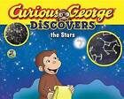 Curious George Discovers the Stars (Science Storybook) by H A Rey (Hardback, 2016)