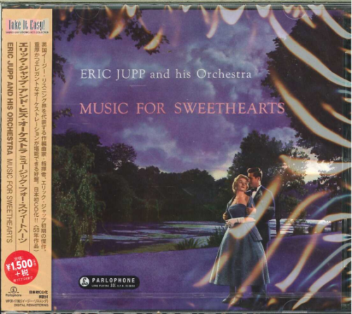 ERIC JUPP & HIS ORCHESTRA-MUSIC FOR SWEETHEARTS-JAPAN CD C94