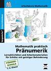 Mathematik praktisch: Pränumerik. mit CD von Arbeitskreis Mathematik (2015, Set mit diversen Artikeln)