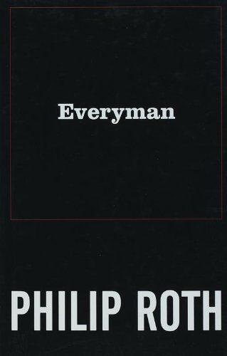 Everyman By Philip Roth. 9780224078696