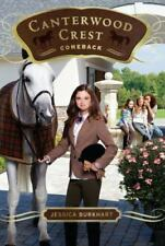 Canterwood Crest: Comeback 15 by Jessica Burkhart (2012, Paperback)