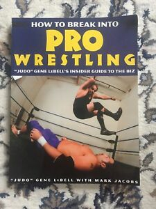 Details about HOW TO BREAK INTO PRO WRESTLING INSIDER FUIDE RO THE BIZ FREE  SHIPPING