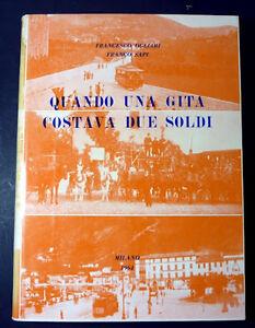 Ferrovie - Ogliari - Quando una Gita Costava due Soldi - ed. 1964