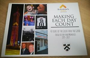 St Andrew's Hospice 40th Anniversary Book. Making Each Day Count 222-001-MC-W26