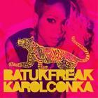 Batuk Freak von Karol Conka (2014)