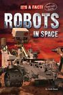 Robots in Space by Ruth Owen (Hardback, 2014)