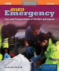 Advanced Emergency Care and Transportation of the Sick and Injured by American Academy of Orthopaedic Surgeons (AAOS), Rhonda J. Beck (Hardback, 2011)