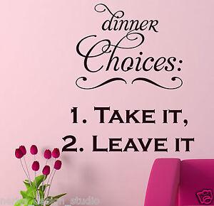 Diner-Choix-Prendre-it-Leave-It-art-mural-autocollant-citation-Cuisine