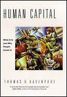Human Capital: What it is and Why People Invest it by Thomas O. Davenport (Paperback, 2008)