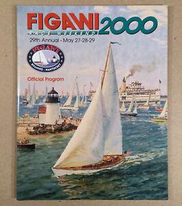 Original 2000 FIGAWI 2000 RACE WEEKEND Official Program Book Hyannis–Nantucket