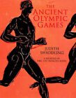 The Ancient Olympic Games by Judith Swaddling (Paperback, 2004)