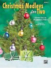 Christmas Medleys for Two, Bk 1: 4 Graded Duets for Late Elementary Pianists by Alfred Publishing Co., Inc. (Paperback / softback, 2015)