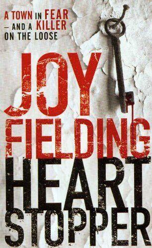 Heartstopper By Joy Fielding. 9781847390455