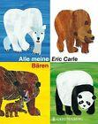 Alle meine Bären von Eric Carle (2012, Gebundene Ausgabe)