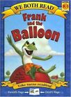 Frank and the Balloon: Level K-1 by Dev Ross (Hardback, 2007)