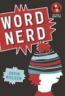 Word Nerd by Susin Nielsen (Hardback, 2011)