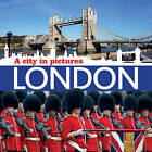 London: A City in Pictures by AE Publications (Paperback, 2016)