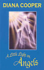 A Little Light on Angels by Diana Cooper (Paperback, 1996)