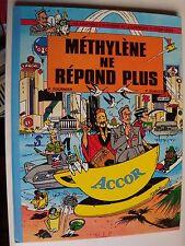 METHYLENE NE REPOND PLUS - Fournier & Dubuck - 1990 EDITION G.I.P + ENCART ACCOR